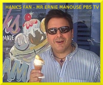 Ernie Manouse - Hank's Fan